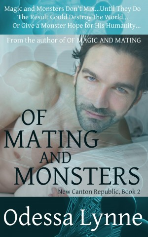Of Mating and Monsters by Odessa Lynne