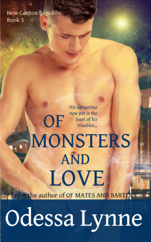 Of Monsters and Love (New Canton Republic #5)