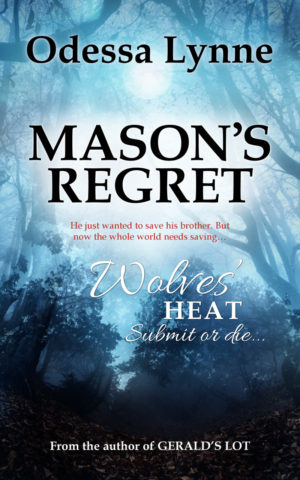 Book cover for Mason's Regret (Wolves' Heat, book 8)