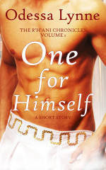 One for Himself (R'H'ani Chronicles, 1)