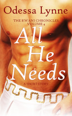 All He Needs (R'H'ani Chronicles, 4)