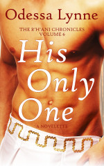 His Only One (R'H'ani Chronicles, 6)